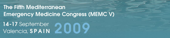 The Fifth Mediterranean Emergency Medicine Congress (MEMC V) - 14-17 September 2009 - Valencia, Spain